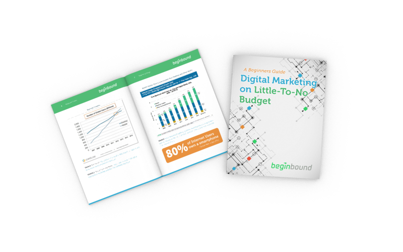 Begin Bound Digital Marketing on Little-To-No-Budget Ebook