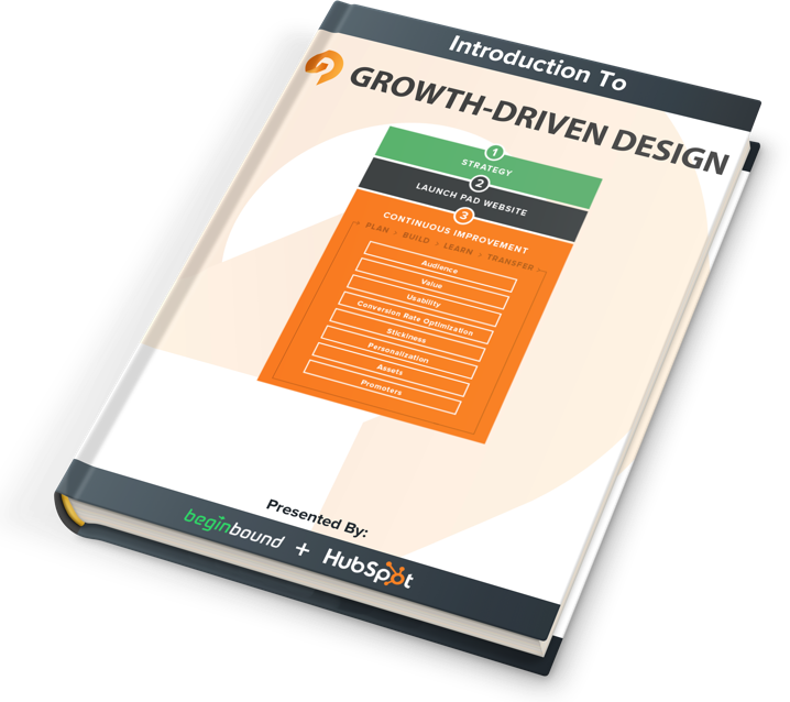 Begin Bound Introduction To Growth Driven Design Ebook